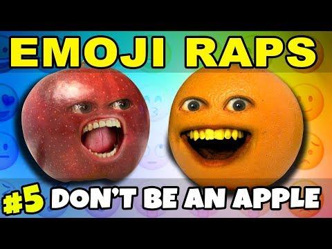 Annoying Orange - EMOJI RAPS #5: Don't Be an Apple!