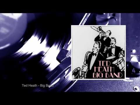 Ted Heath - Big Band (Full Album)