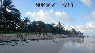 Mombasa Raha | Travel Vlog