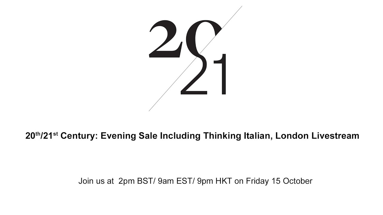 Download Livestream | 20th/21st Century: Evening Sale Including Thinking Italian, London | Christie's