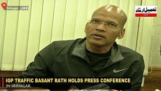 IGP Traffic Basant Rath holds press conference in Srinagar