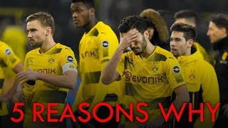 5 REASONS WHY DORTMUND CAN'T WIN THE BUNDESLIGA TITLE!