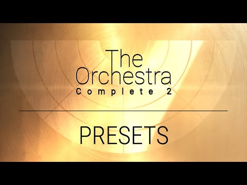 Preset Playthrough | The Orchestra Complete 2