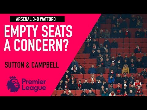 Are the empty seats at Emirates a concern? | Arsenal 3-0 Watford | Astro SuperSport