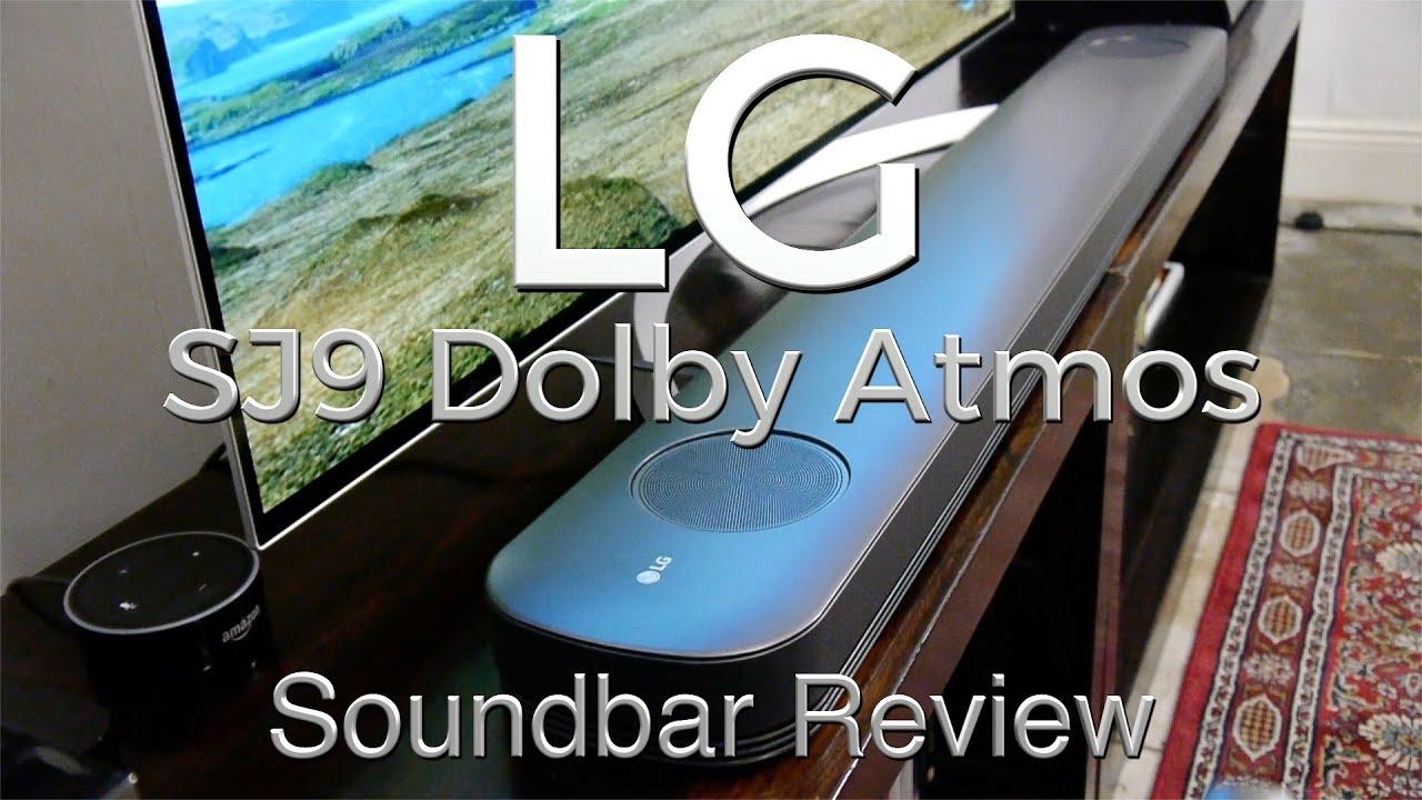 lg sj9 dolby atmos soundbar review youtube. Black Bedroom Furniture Sets. Home Design Ideas
