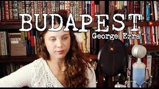 Baixar Budapest - George Ezra (Cover) by Isabeau