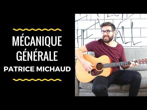 Patrice Michaud - Mécanique Générale (Cours de Guitare)+Partitions