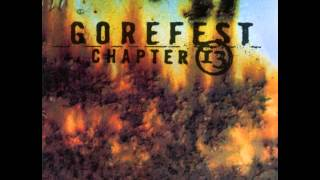 Gorefest-Chapter 13- 11 Burn Out
