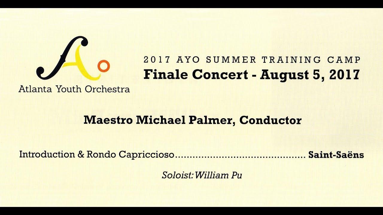 Introduction & Rondo Capriccioso, William Pu, Violin (AYO 2017 Concert)