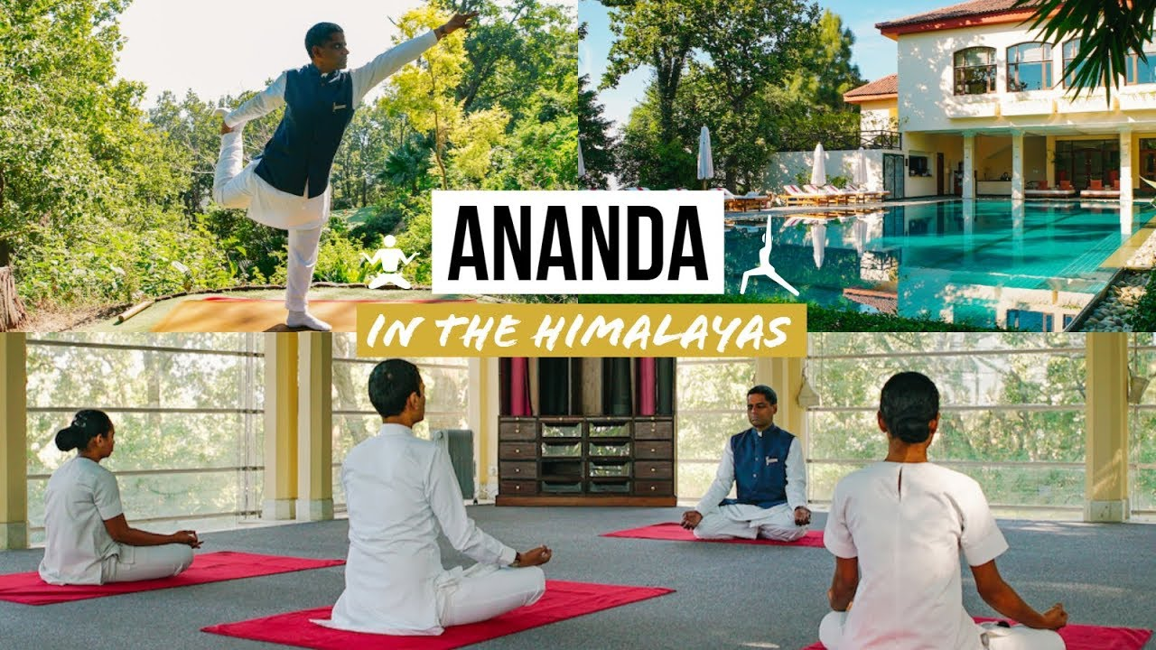Ananda in the Himalayas: Luxury Ayurveda & Yoga Spa Resort INDIA