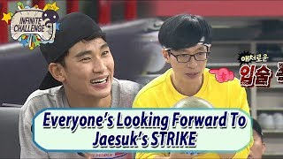 [Infinite Challenge W/ Kim Soo Hyun] Everyone's Looking Forward To Jaesuk's STRIKE 20170610