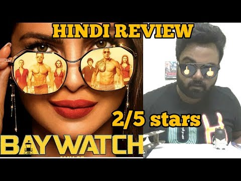 Baywatch | Review | Hindi | India | 2/5 stars | priyanka chopra
