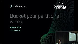 Eimer Partitionen Klug (Markus Höfer, codecentric AG) | Cassandra Summit 2016