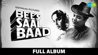 Bees Saal Baad   Full Album   Biswajeet   Waheeda Rehman   Beqarar Karke Hamen   Kahin Deep Jale