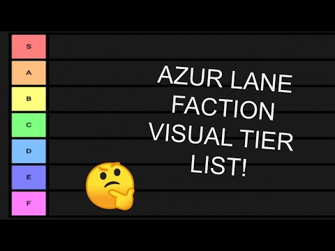 Azur Lane Faction Visual Impression Tier List Youtube