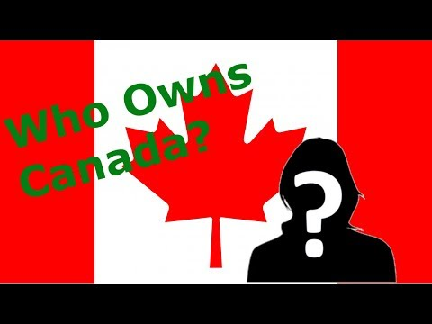 Just one person owns Canada. Who is she?