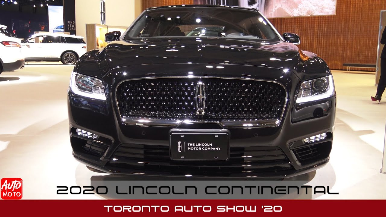2020 lincoln continental exterior and interior toronto auto show 2020 youtube 2020 lincoln continental exterior and interior toronto auto show 2020