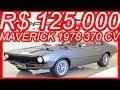 PASTORE R$ 125.000 #Ford Maverick 1978 Custom Cinza 302 aro 17 MT5 RWD V8 370 cv