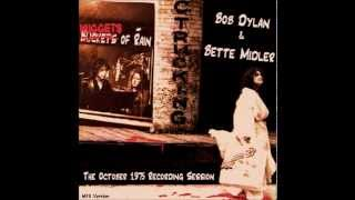Bob Dylan & Bette Middler Buckets of Rain