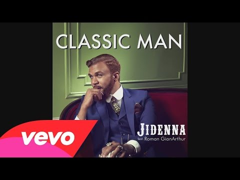 Jidenna Ft  Roman GianArthur - Classic Man (Clean)
