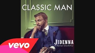 Download Jidenna Ft  Roman GianArthur - Classic Man (Clean) Mp3 and Videos