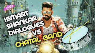 ISMART SHANKAR DIALOGUES MIX WITH CHATAL BAND🎧😎