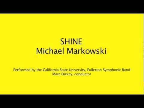 """Shine"" by Michael Markowski"