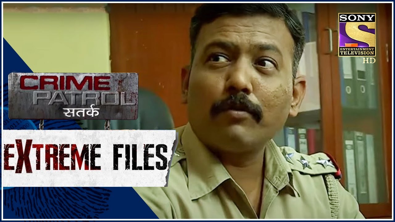 Download Crime Patrol - Extreme Files - परिणाम -  Full Episode