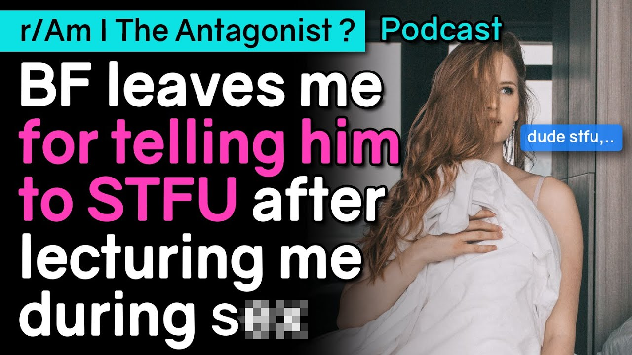 AITA telling BF to STFU for lecturing me during love making
