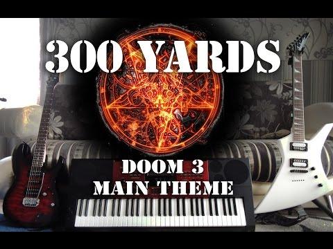 Chris Vrenna & Clint Walsh - Doom 3 Main theme (300yards cover)