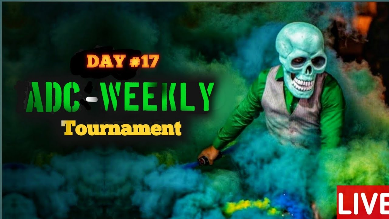 LIVE | ADC WEEKLY GUILD TOURNAMENT DAY #17 | SUPERCHAT ACTIVATED | ADC GAMER YT