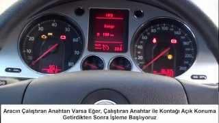 Volkswagen Passat B6 (Dealer Key)  Anahtar ve Kumanda Kodlama Prosedürü