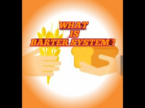 Money and Barter System of Exchange | Money and barter system | Barter system explained