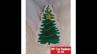 My DIY Xmas tree car freshener TOTAL COST$1.10!!
