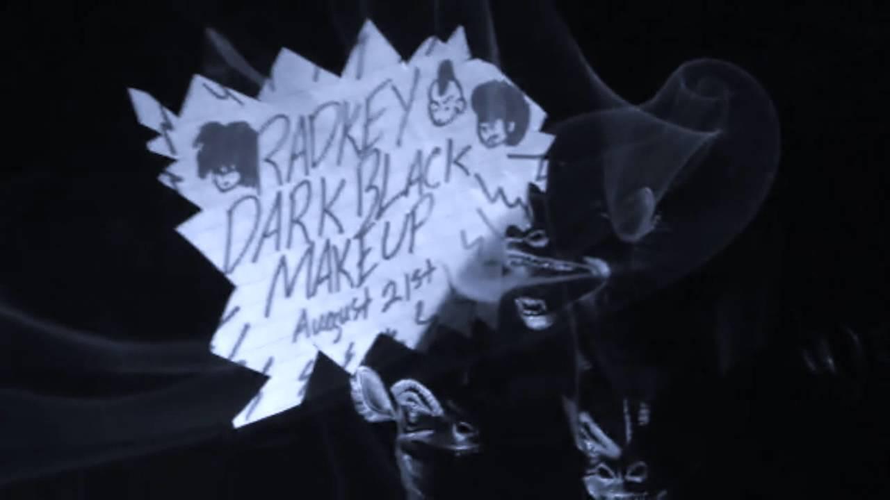 radkey-dark-black-makeup-official-audio-radkey