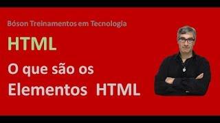 O que são Elementos HTML - Curso de HTML e CSS3