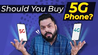 Should You Buy A 5G Phone Now? ⚡ Don't Miss This Video At Any Cost!