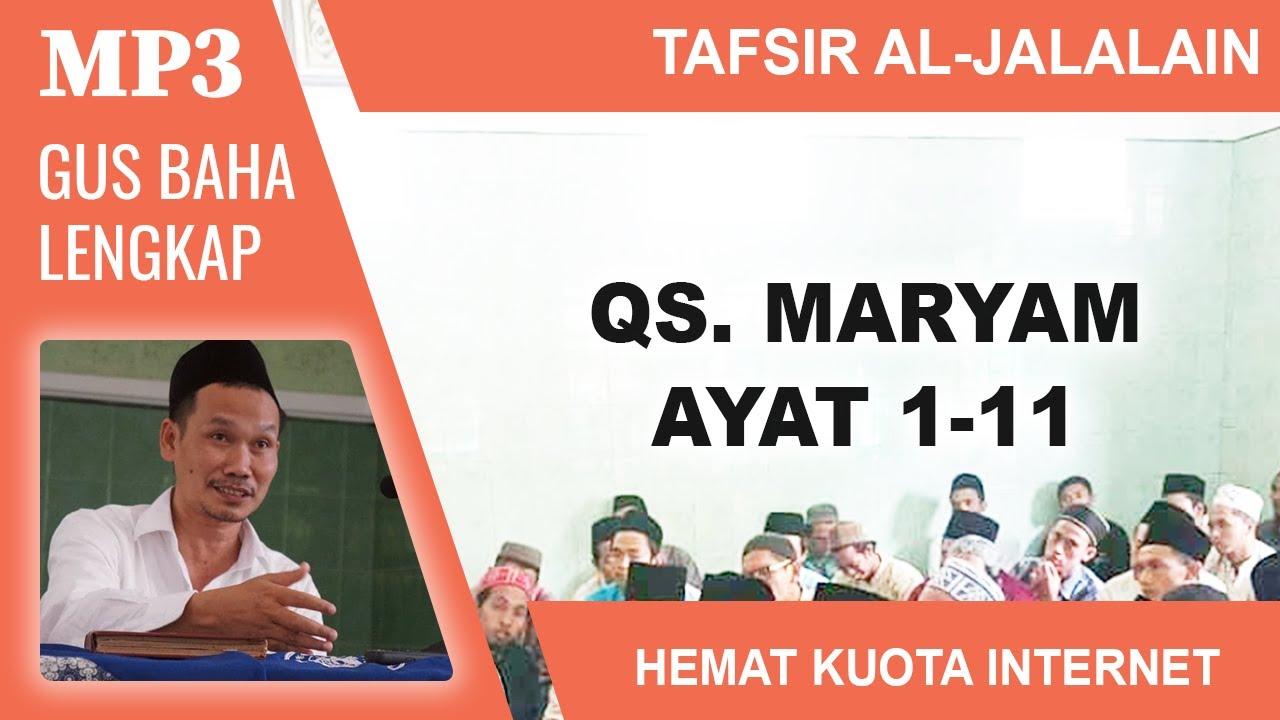 MP3 Gus Baha Terbaru # Tafsir Al-Jalalain # Maryam 1-11