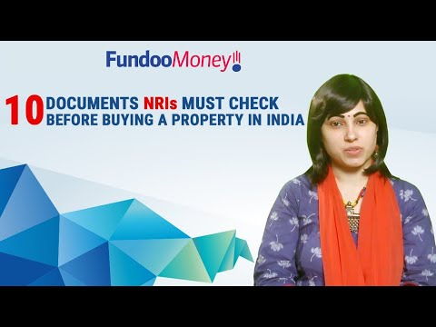 10-documents-nris-must-check-before-buying-a-property-in-india