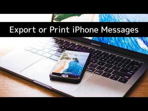 How To Export Or Print IPhone Messages