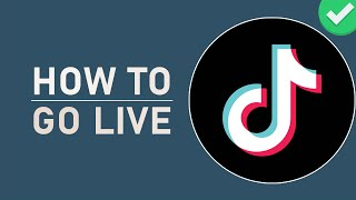 Tik Tok - How to Go Live on the New Update