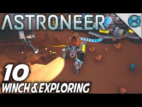 Astroneer | EP 10 | Winch & Exploring | Let's Play Astroneer Gameplay (S-1)