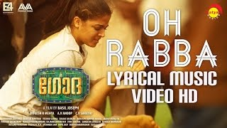 Oh Rabba Lyrical Music Video HD | Godha | Wamiqa Gabbi | Tovino Thomas | Basil Joseph | Shaan Rahman