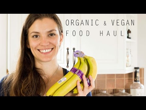 Vegan and Organic Food Haul | Healthy Groceries