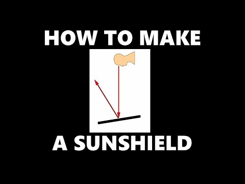 HOW TO MAKE A SUN-SHIELD FOR YOUR DRONE