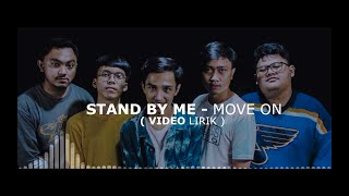 Download Lagu Stand By Me - Move On MP3 Terbaru