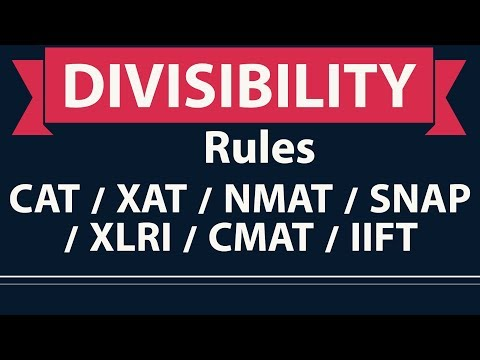Divisibility Rules - Number system lecture 2 for CAT / XAT / NMAT / SNAP / XLRI / CMAT / IIFT 2018