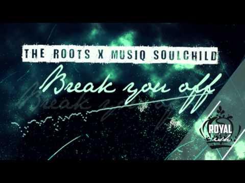 The Roots feat.Musiq - Break You Off (Album Version) (2002)
