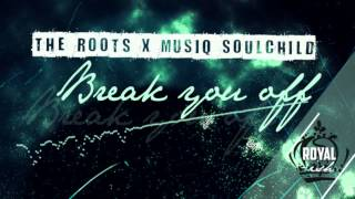 The Roots feat.Musiq - Break You Off (Album Version) (2002)