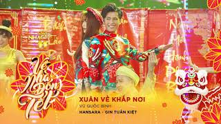 [Audio] Xuân Về Khắp Nơi - Han Sara, Gin Tuấn Kiệt   Gala Nhạc Việt 11 (Official) thumbnail